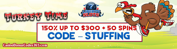 Liberty Slots 150% up to $300 Bonus plus 50 FREE WGS Turkey Time Spins Special Offer