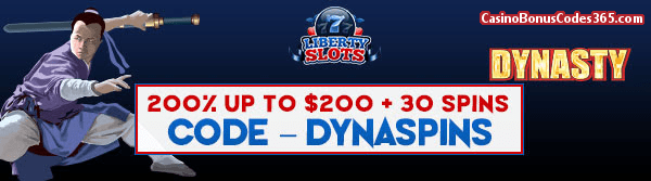 Liberty Slots 200% up to $200 Bonus plus 30 FREE WGS Dynasty Spins Special Promo