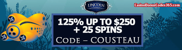 Lincoln Casino 125% Match Bonus up to $250 plus 25 FREE Spins on 20000 Leagues Special Promo