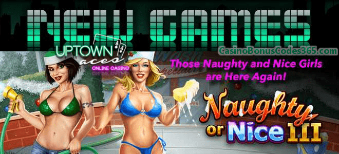 Uptown Aces New RTG Game Naughty Or Nice III 111% Bonus plus 111 FREE Spins