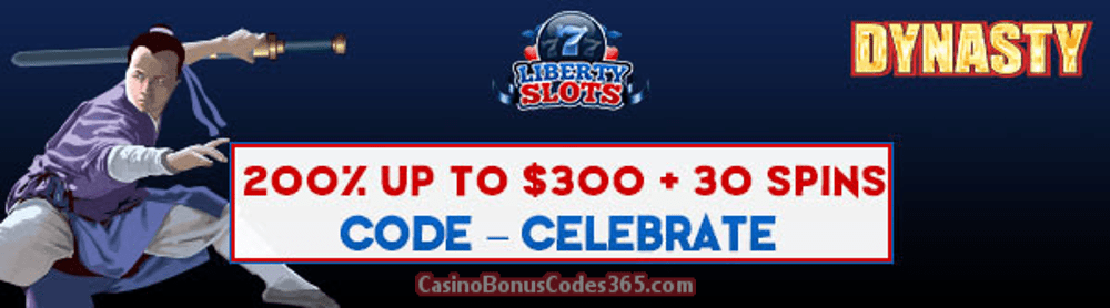 Liberty Slots 200% up to $300 Bonus plus 30 FREE Spins on Dynasty Special New Year Promo