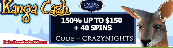 Lincoln Casino 150% up to $150 Bonus plus 40 FREE Kanga Cash Spins Special Holidays Offer