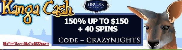 Lincoln Casino 150% up to $150 Bonus plus 40 FREE Kanga Cash Spins Special Holidays Offer