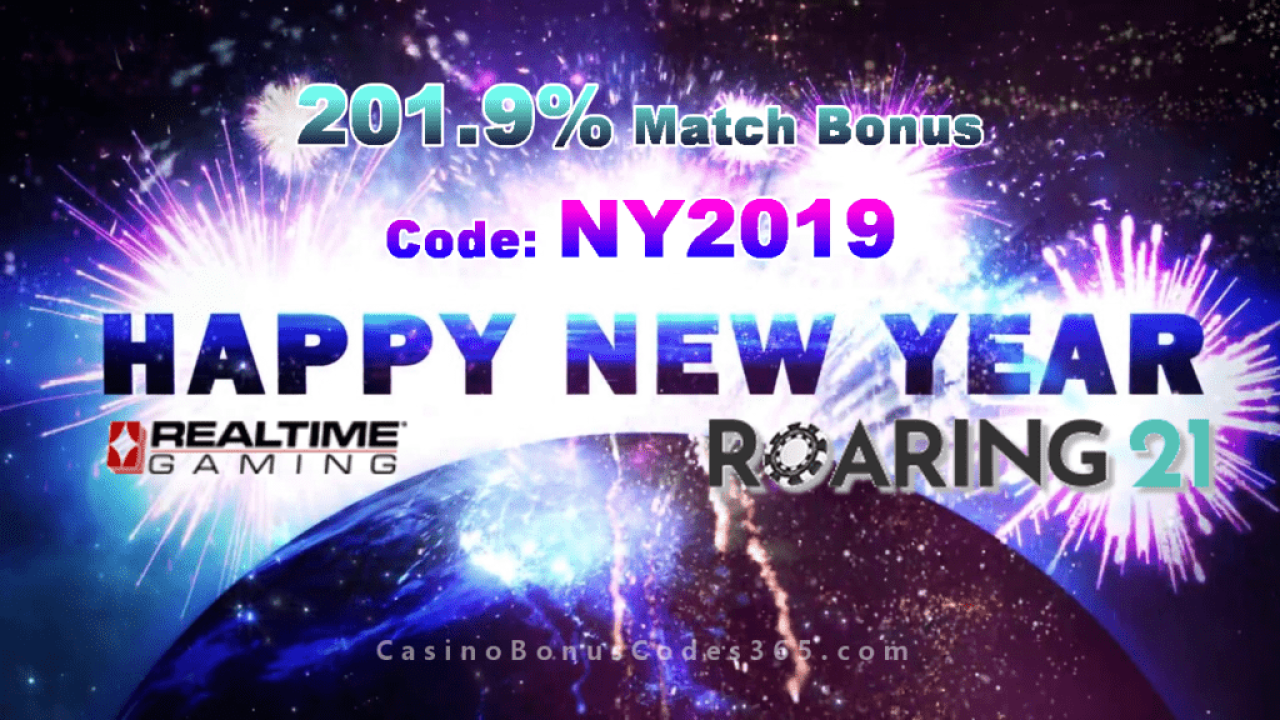 Roaring 21 Happy New Year 2019 Bonus Offer