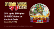 Grande Vegas Casino 25% up to $100 plus 50 FREE RTG Ancient Gods Spins Special Promo