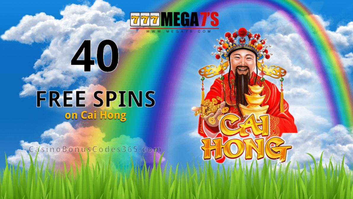 Mega7s Casino RTG Cai Hong Exclusive FREE Spins