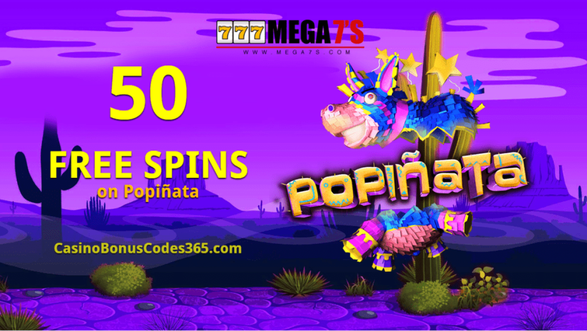 Mega7s Casino 50 FREE RTG Popiñata Spins Exclusive Deal