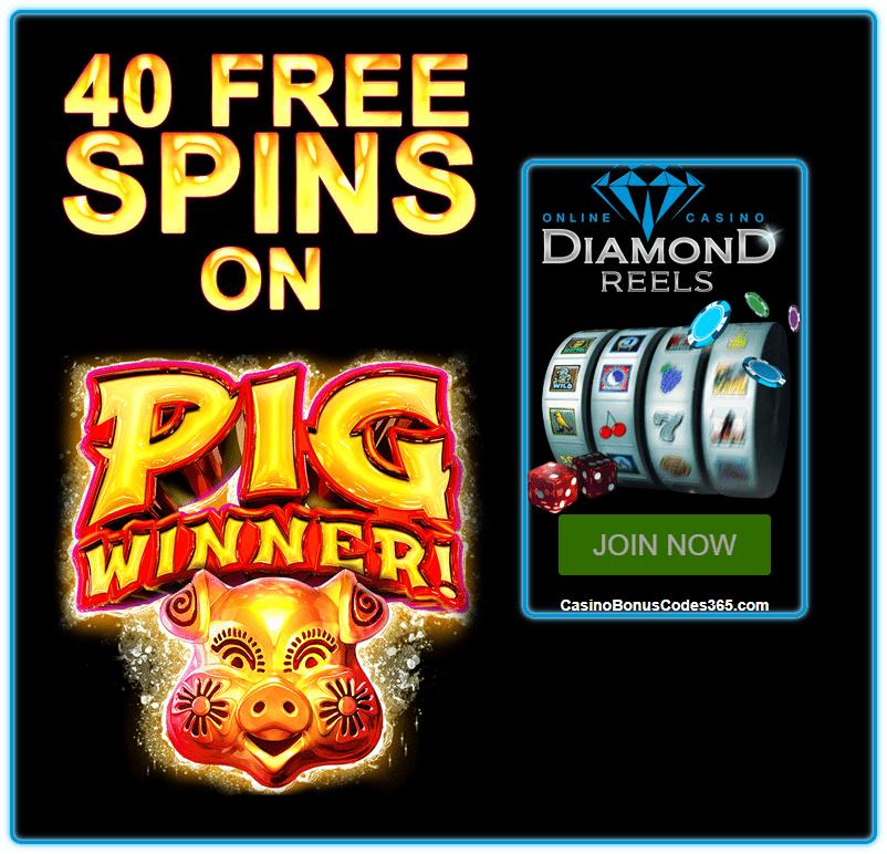 Diamond Reels Casino Exclusive 40 FREE Pig Winner Spins