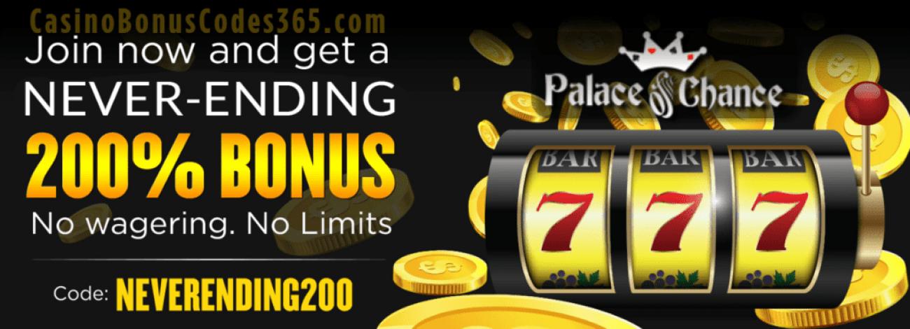 Palace of Chance 200% No Max Bonus