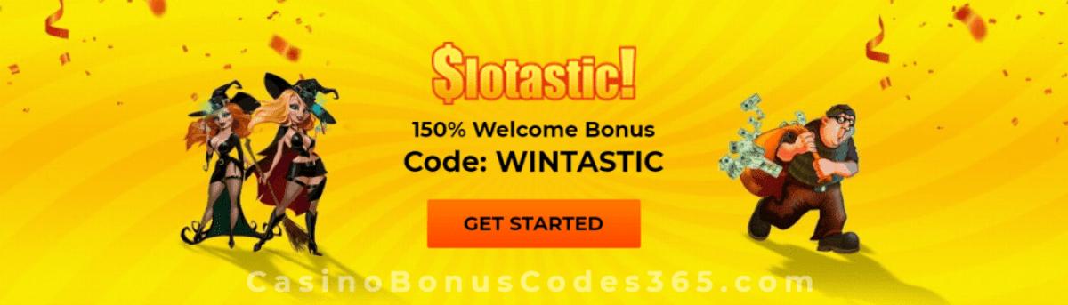 Slotastic Online Casino 150% Welcome Bonus