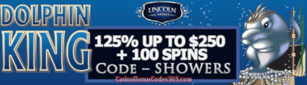Lincoln Casino 125% bonus up to $250 plus 100 FREE Spins on WGS Dolphin King April Special Offer