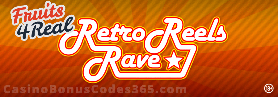Fruits4Real Retro Reels Rave Bonus