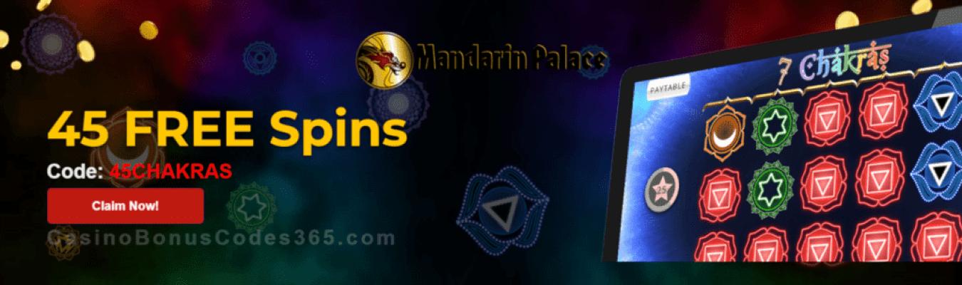 Mandarin Palace Online Casino Exclusive 45 FREE Saucify 7 Chakras Spins