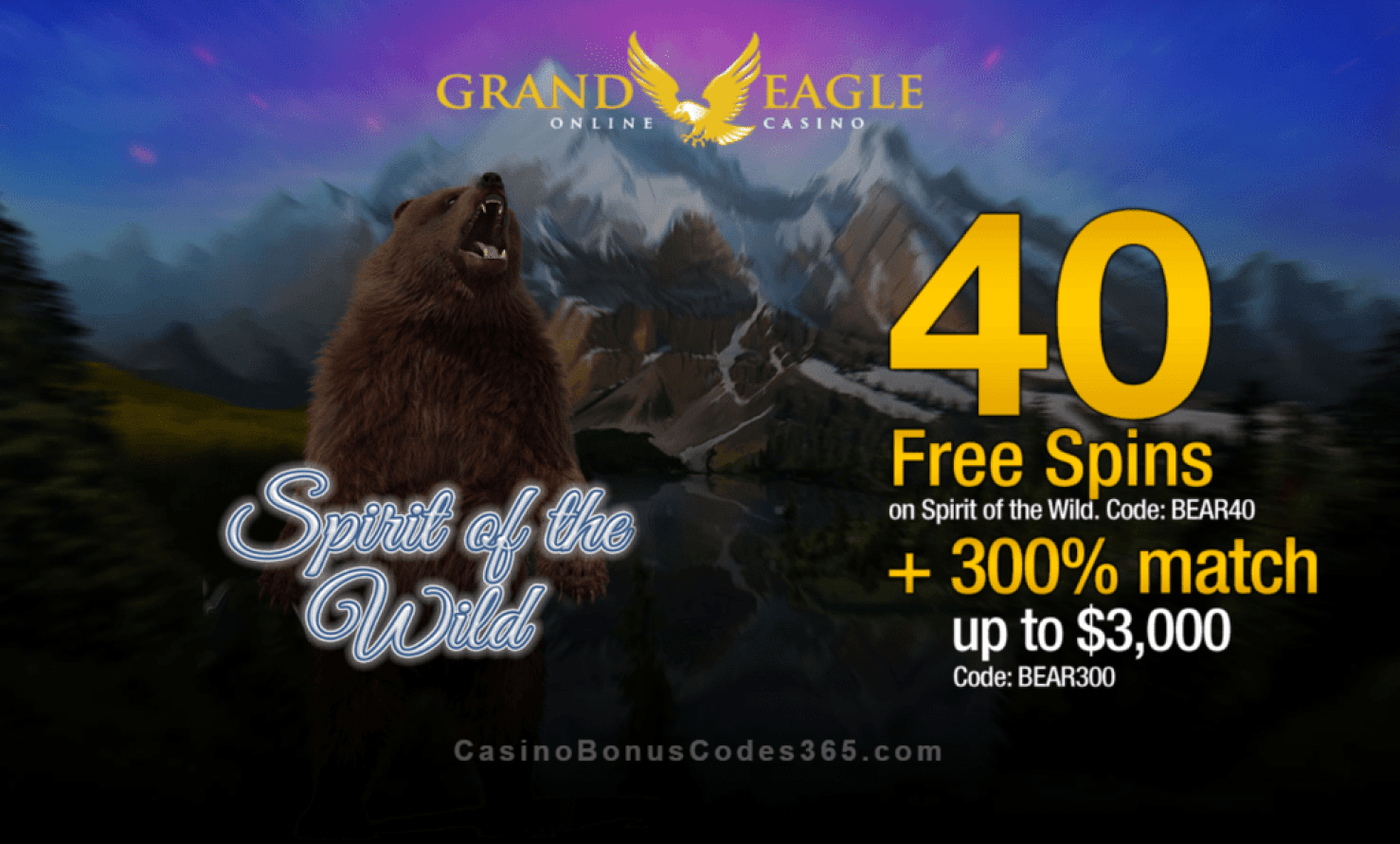 Grand Eagle Casino 40 FREE Saucify Spirit of the Wild Spins plus 300% Match Bonus New Game Special Offer