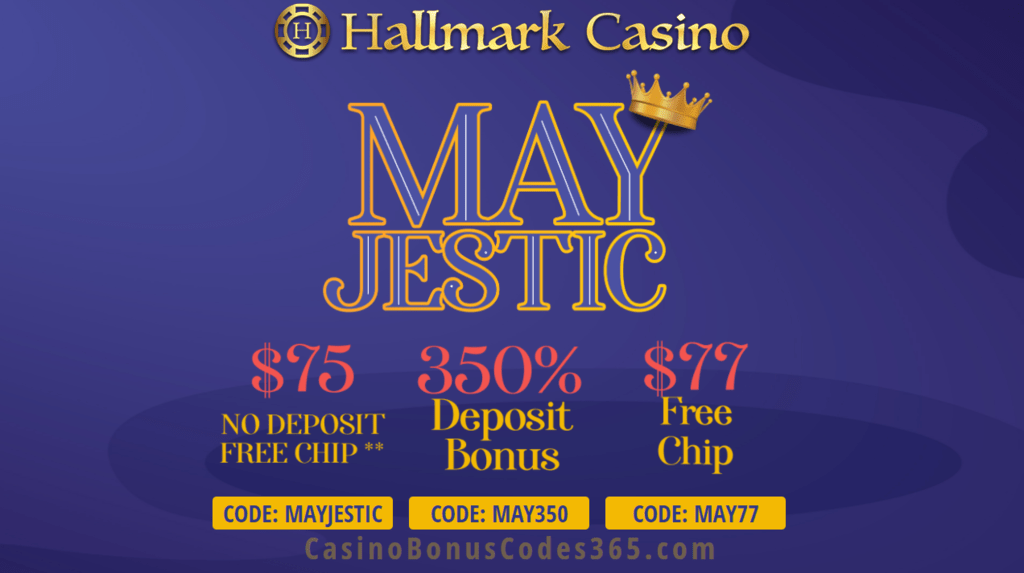 Hallmark Casino Mayjestic 152 Free Chip And 350 Bonus Special