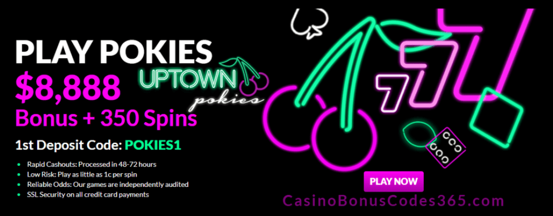 Uptown Pokies $8888 Bonus plus 350 FREE Spins Welcome Bonus