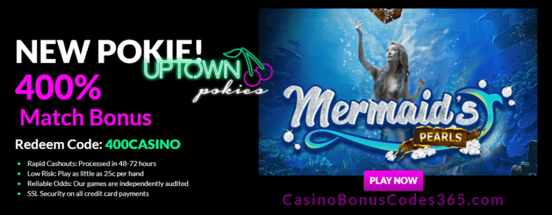 Uptown Pokies RTG Mermaid's Pearls 400% Welcome Bonus