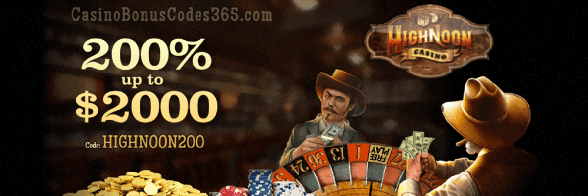 High Noon Casino 200% Match up to $2000 Welcome Bonus