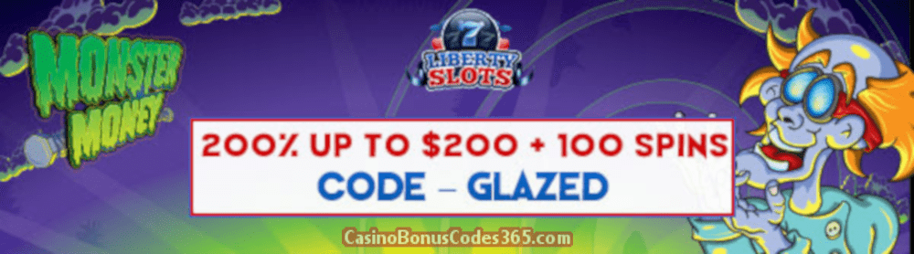 Liberty Slots 200% up to $200 Bonus plus 100 FREE Spins on Saucify Monster Money Special June Promo