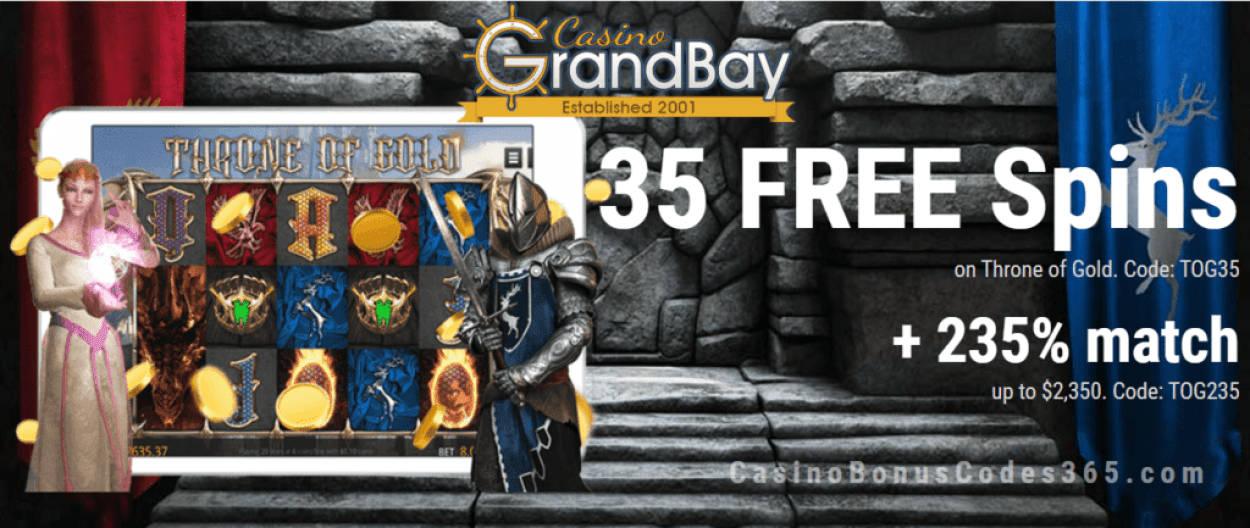 Casino Grand Bay Saucify 35 FREE Throne of Gold Spins plus 235% Match Bonus Special Deal