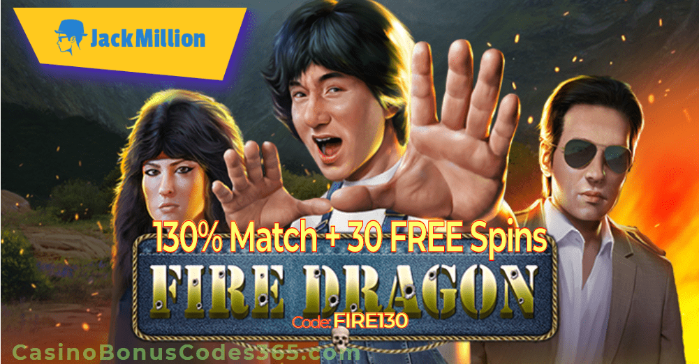 JackMillion 130% Match plus 30 FREE Spins on RTG Fire Dragon Special Offer
