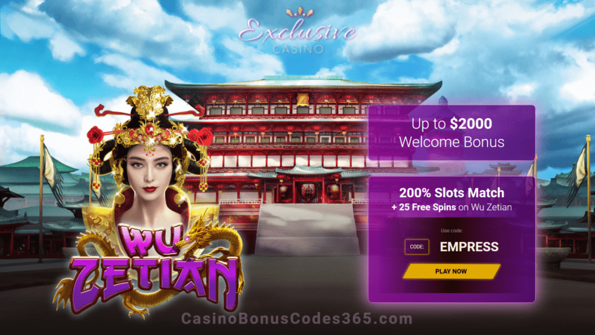 Exclusive Casino 200% Match Bonus plus 25 FREE RTG Wu Zetian Spins Welcome Pack