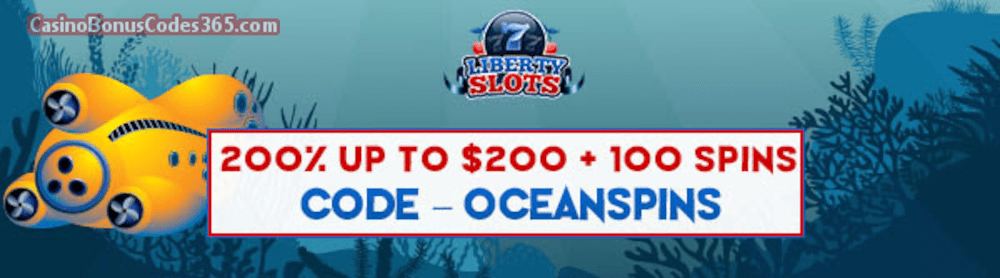 Liberty Slots 200% up to $200 Bonus plus 100 FREE WGS 20000 Leagues Spins Special Promo