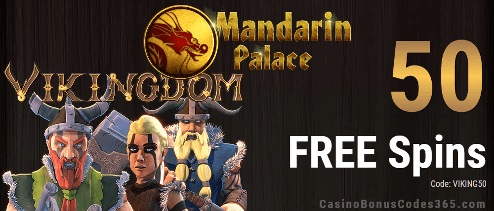 Mandarin Palace Online Casino 50 FREE Saucify Vikingdom Spins Exclusive Deal