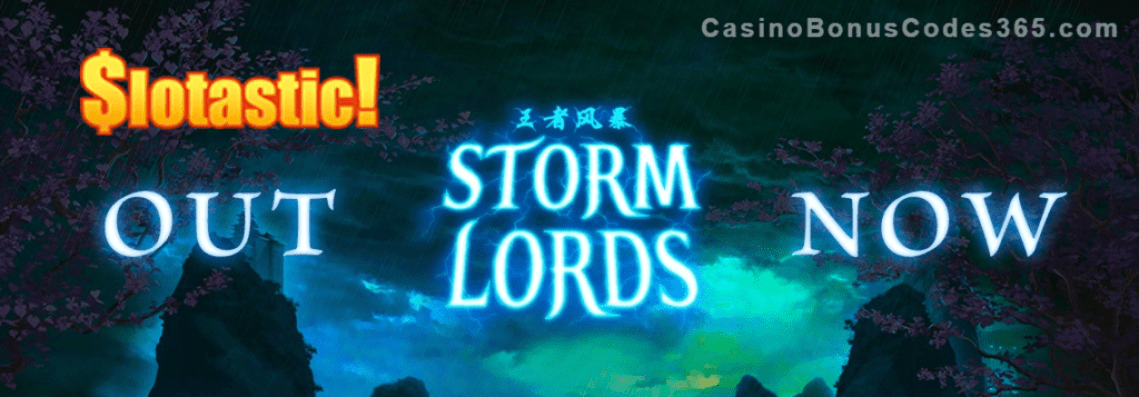 Slotastic Online Casino Storm Lords Bonus plus FREE Spins New RTG Game Offer