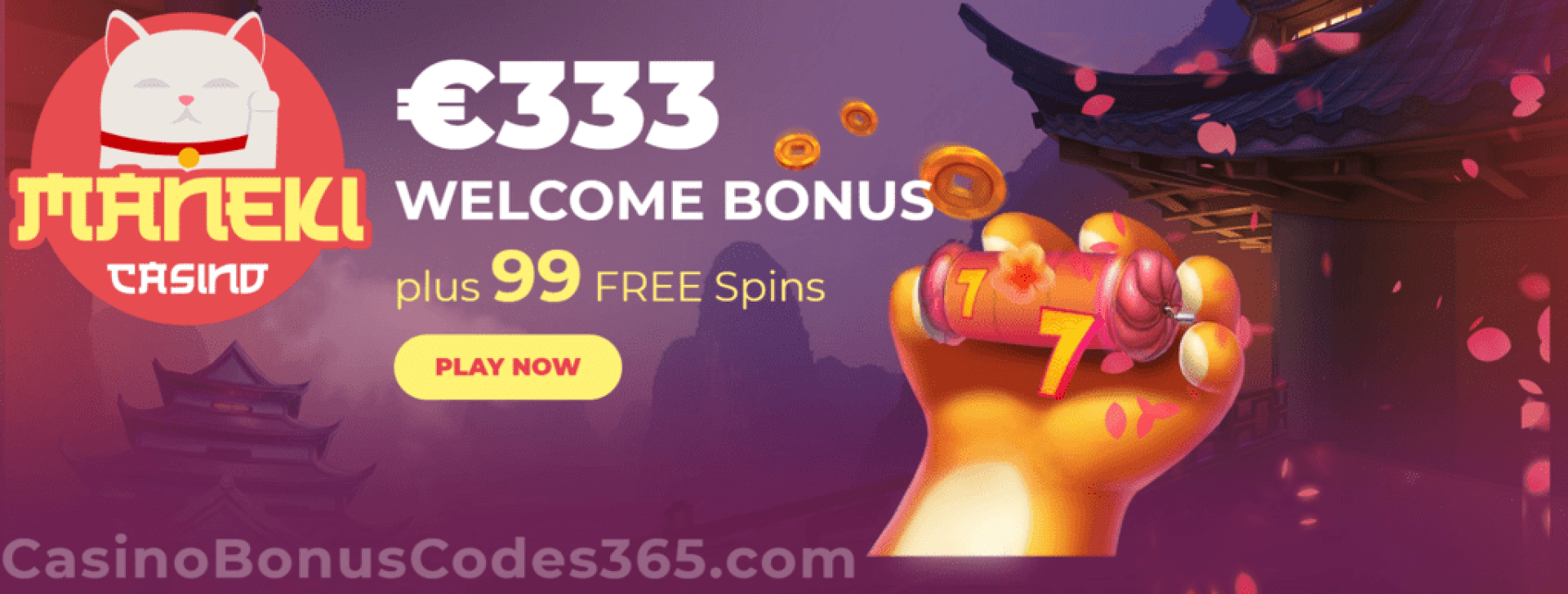 Maneki Casino €333 Bonus plus 99 FREE Spins Welcome Package