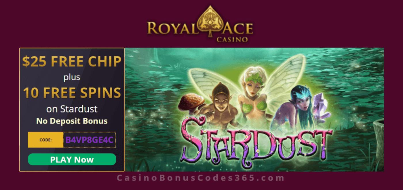 Royal Ace Casino $25 FREE Chip plus 10 RTG Stardust FREE Spins No Deposit Bonus