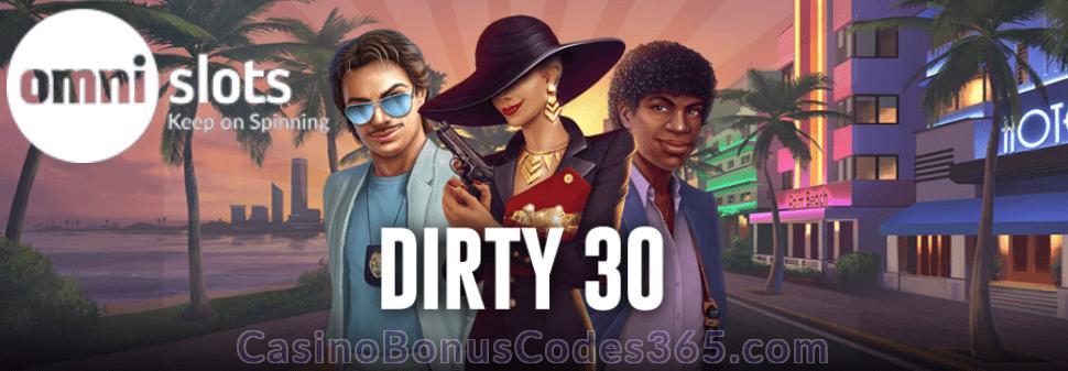 Omni Slots Dirty 30 Bonus NetEnt Hotline