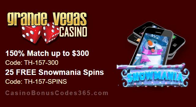 Grande Vegas Casino 150% up to $300 Bonus plus 25 FREE Spins on Snowmania Special Deposit Offer