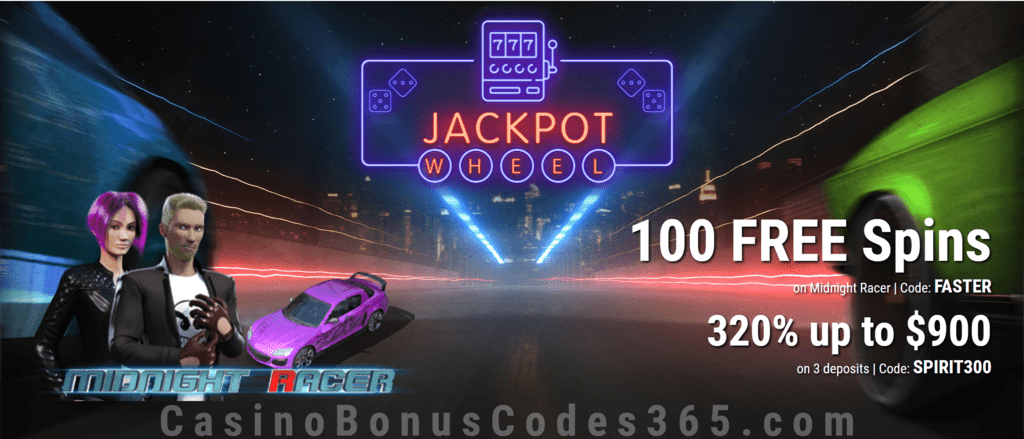 Jackpot Wheel 100 FREE Spins on Midnight Racer plus 320% Match Exclusive Offer