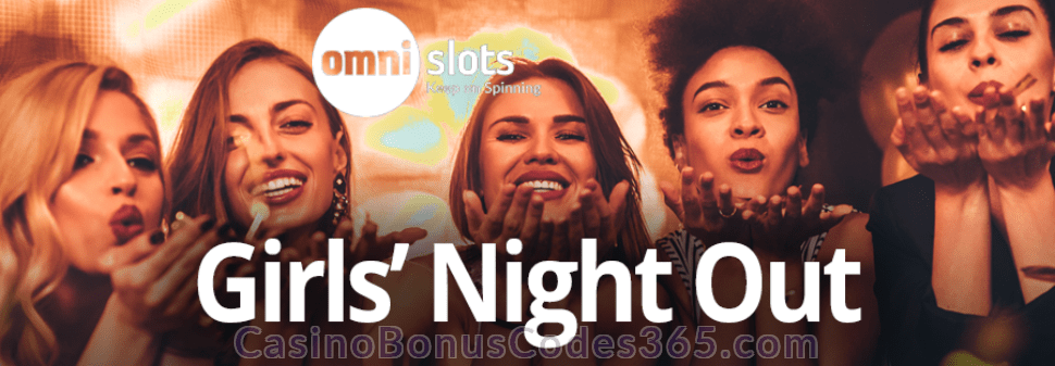 Omni Slots Girls' Night Out Bonus