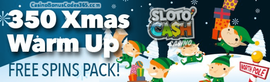 SlotoCash Casino 350 FREE Spins Warm Up for Christmas Pack