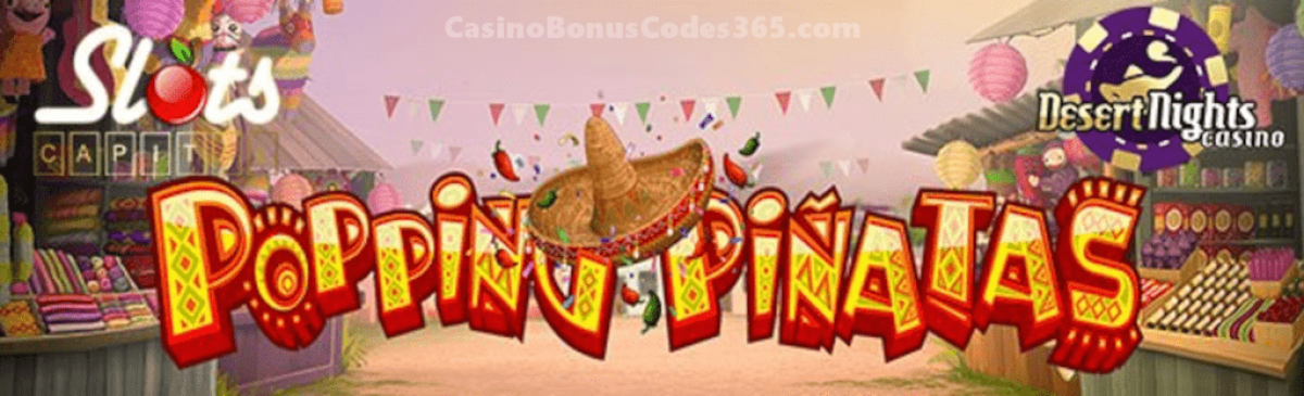 Popping Pinatas Is Live At Slots Capital Online Casino And Desert