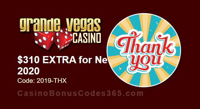 Grande Vegas Casino Year End $310 Extra Chip RTG Sweet 16