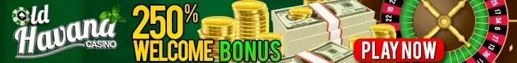 Old Havana Casino 250% Welcome Bonus