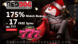 Red Dog Casino 175% Match Bonus plus 17 FREE Spins on RTG 777 Xmas Welcome Offer