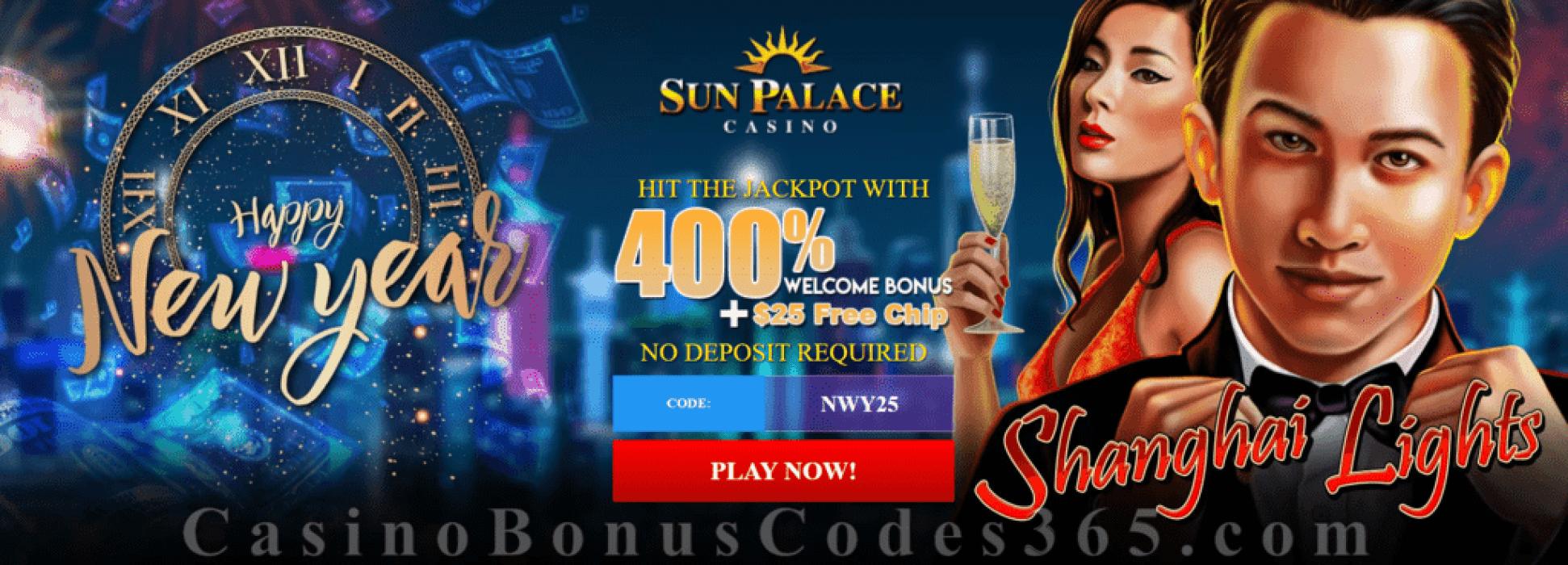 Sun Palace Casino $25 FREE Chip plus 400% Match Special New Year Bonus