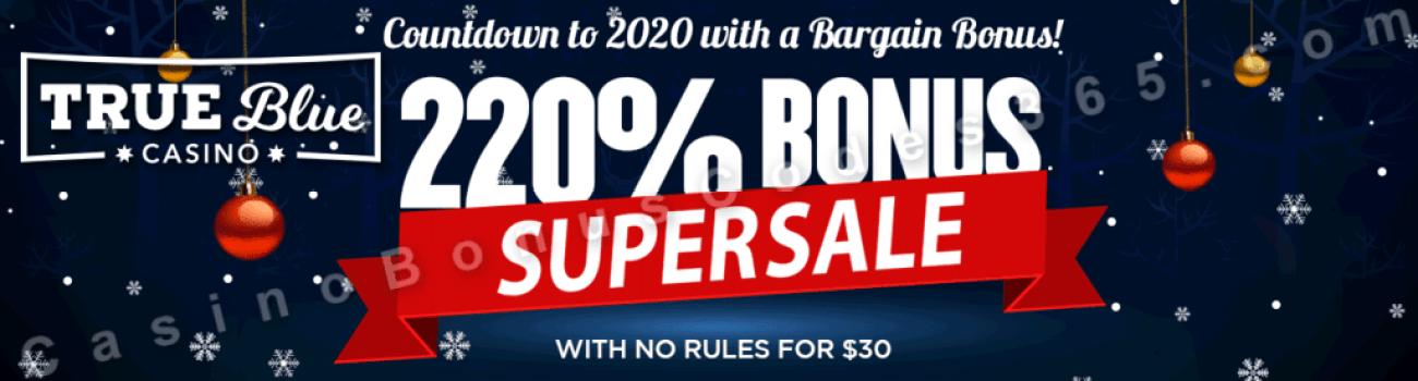True Blue Casino New Year Supersale 220% No Rules Bonus