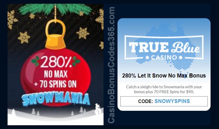 True Blue Casino 280% No Max Bonus plus 70 FREE RTG Snowmania Spins Special Xmas Offer