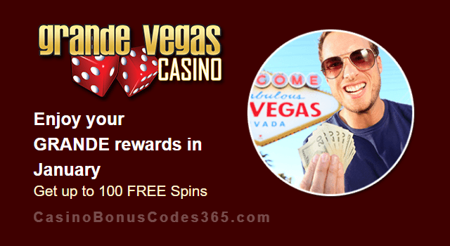 Grande Vegas Casino January 100% Match plus 100 FREE Spins Monthly Offer RTG T-Rex II