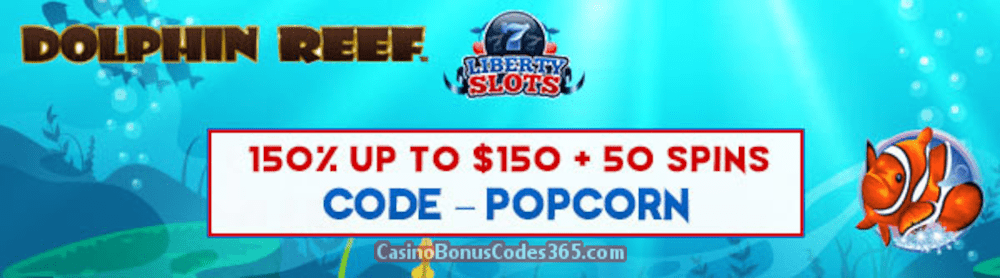 Liberty Slots 150% up to $150 Bonus plus 50 FREE Spins on WGS Dolphin Reef Welcome Pack