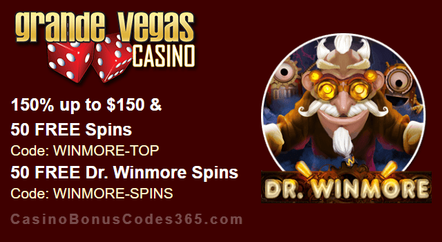 Grande Vegas Casino 150% Bonus plus 150 FREE Spins on RTG Dr. Winmore New Game Special Promo