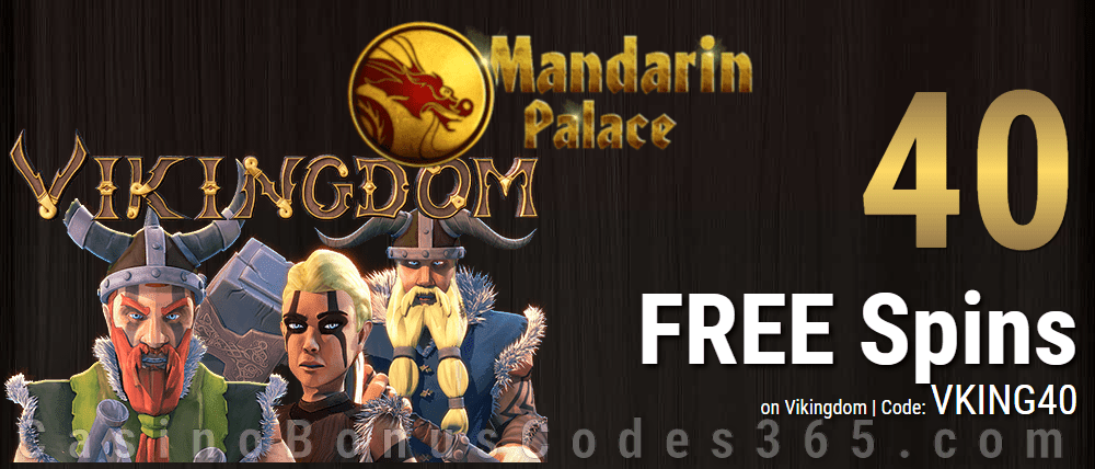 Mandarin Palace Online Casino 40 FREE Saucify Vikingdom Spins Exclusive Deal