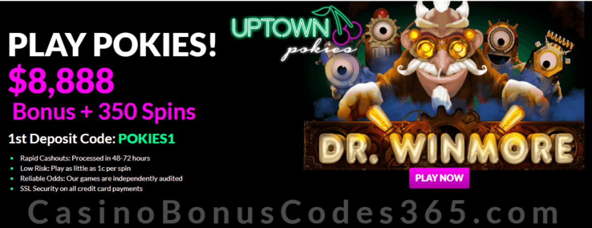 Uptown Pokies Dr. Winmore New RTG Game $8888 Bonus plus 350 FREE Spins Welcome Pack