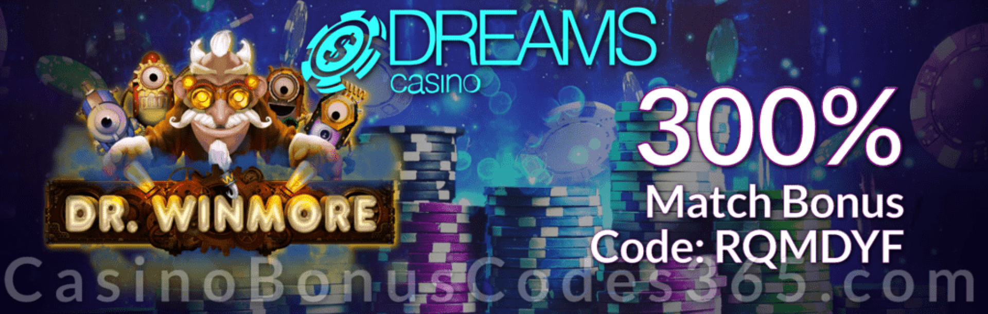 Dreams Casino 300% Match New RTG Game Dr. Winmore Special Offer