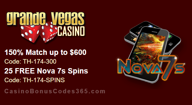 Grande Vegas Casino 150% up to $600 Bonus plus 25 FREE RTG Nova 7s Spins Special Offer